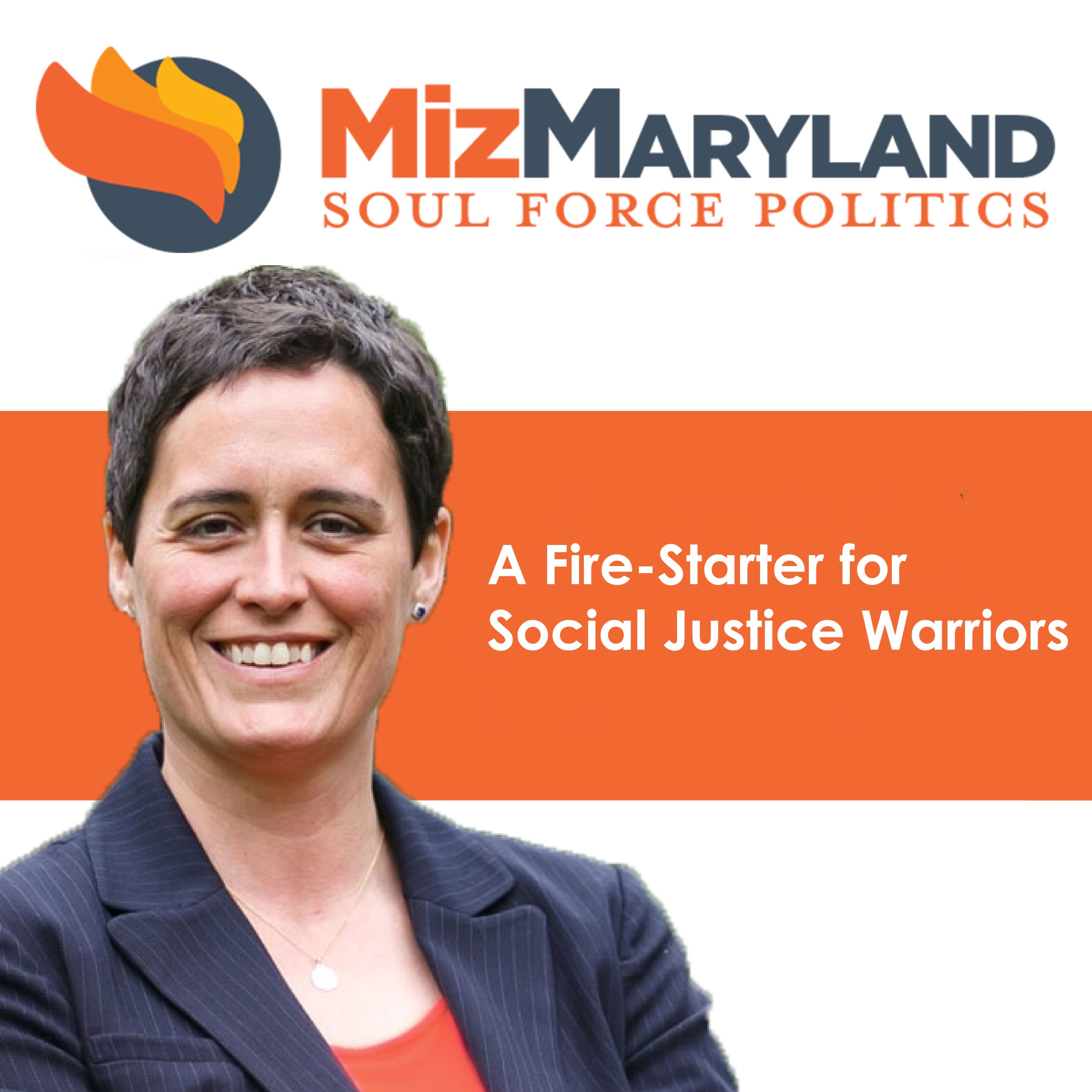 MizMaryland | Soul Force Politics